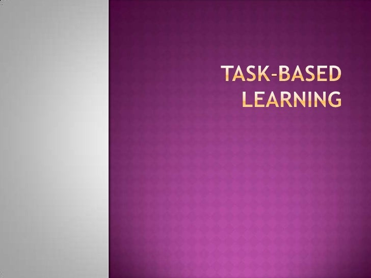 Task based learning