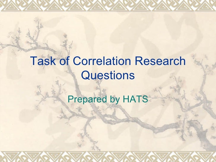 Task of Correlation Research Questions Prepared by HATS