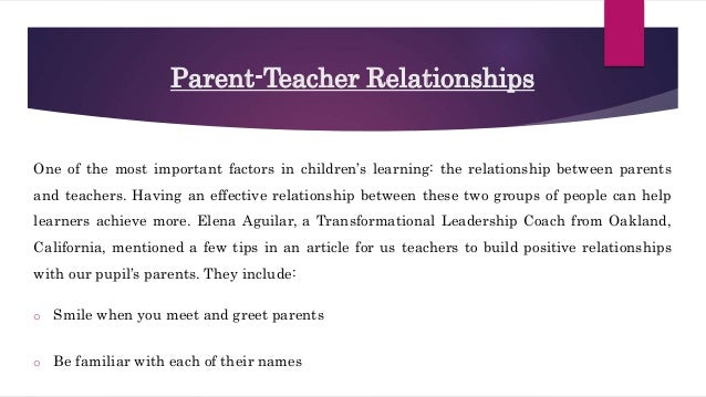 building parent teacher relationships Parents benefit from written building parent/teacher relations through written written communications help build more meaningful parent-teacher relationships.