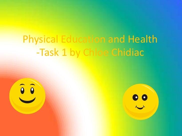 Physical Education and Health  -Task 1 by Chloe Chidiac