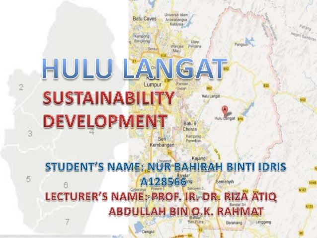 • Hulu Langat is a district and also a parliamentary constituency located between Kuala Lumpur and Putrajaya. • Being loca...