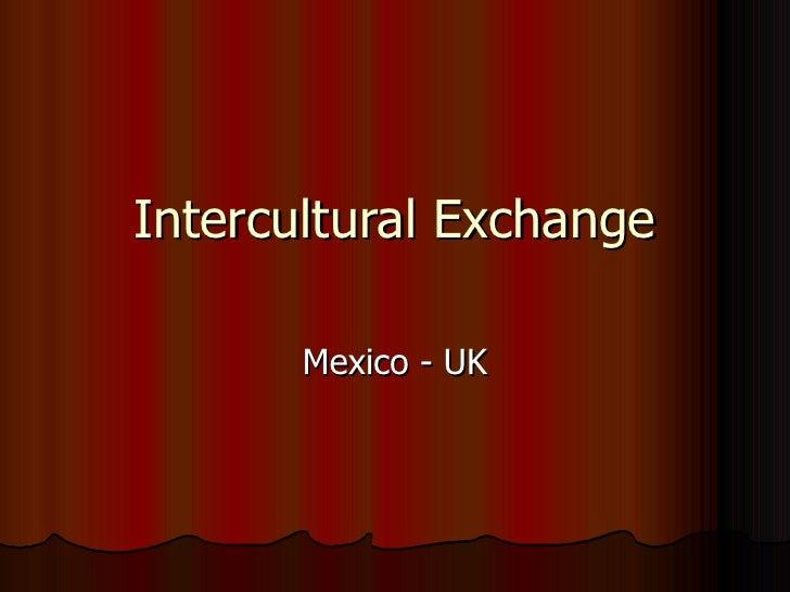 Intercultural Exchange Mexico - UK