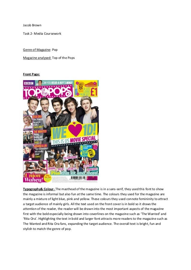 Jacob Brown Task 2- Media Coursework  Genre of Magazine: Pop Magazine analysed: Top of the Pops  Front Page:  Typography& ...