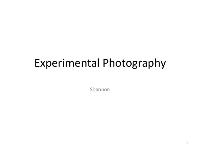 Experimental Photography Shannon  1