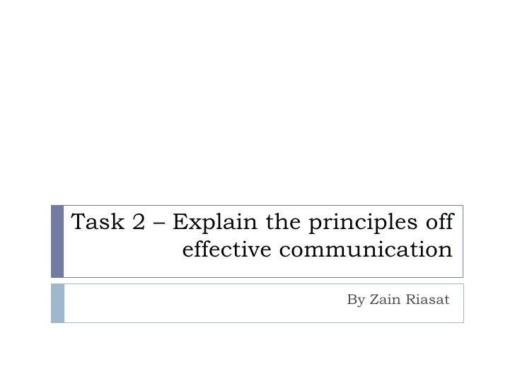Task 2 – explain the principles off effective
