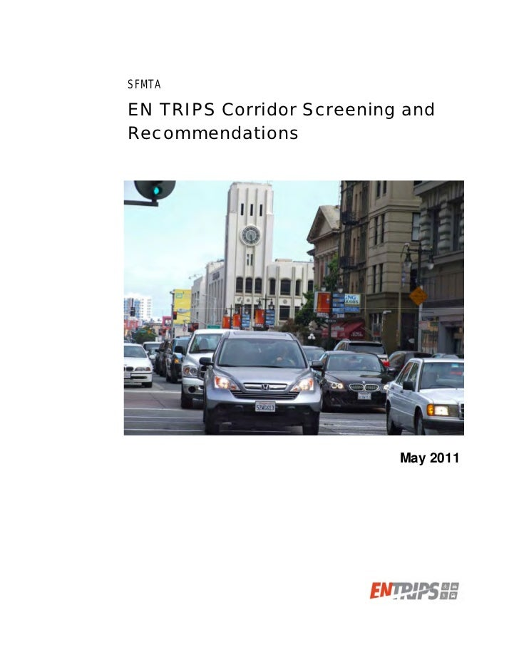 SFMTAEN TRIPS Corridor Screening andRecommendations                           May 2011