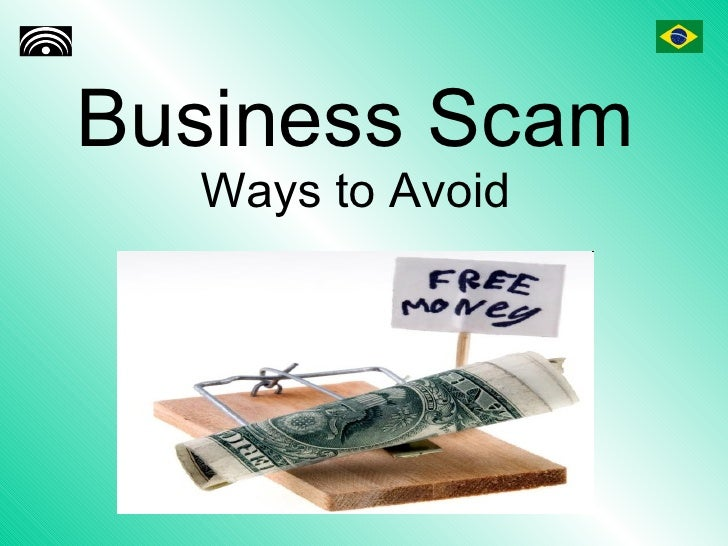 Business Scam Ways to Avoid