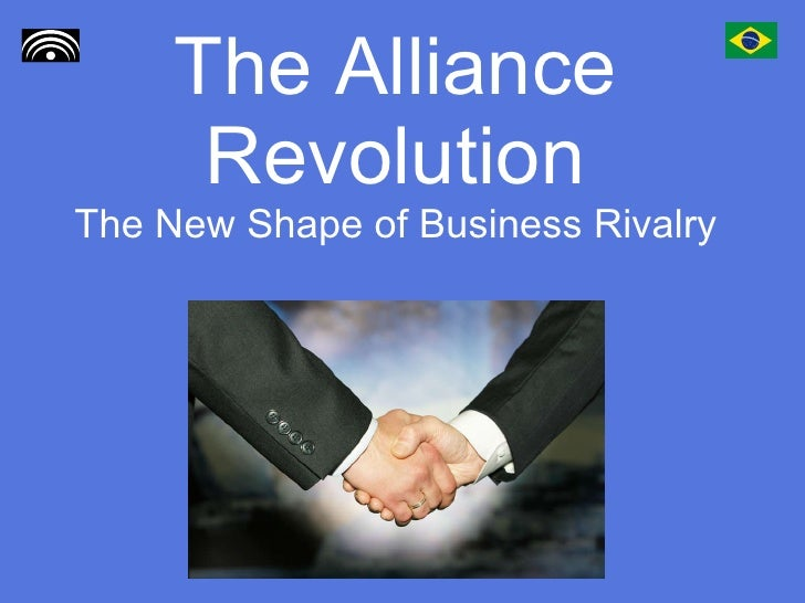 The Alliance Revolution The New Shape of Business Rivalry
