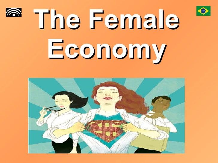 The Female Economy