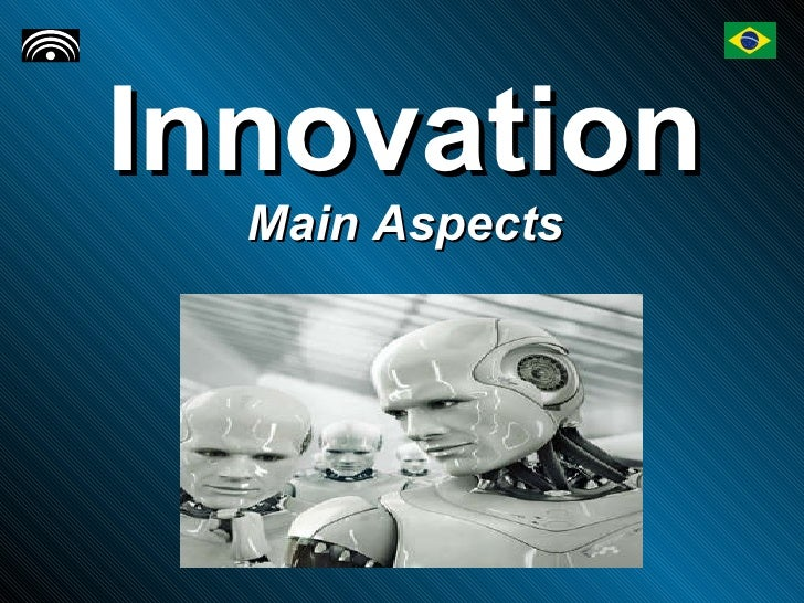 Innovation Main Aspects