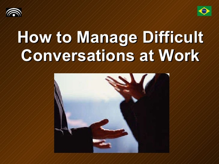 How To Manage A Difficult Conversation At Work - Task 3812