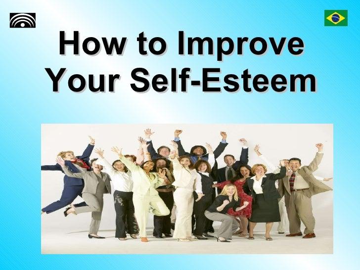 How To Improve Your Self Esteem - Task 3525