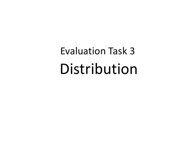 Task 3 distribution powerpoint