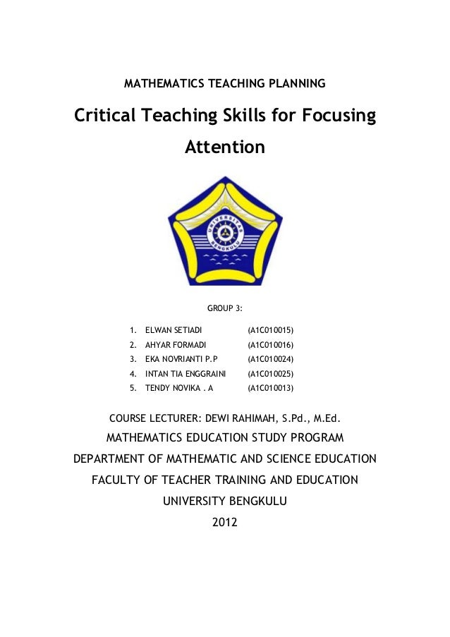 MATHEMATICS TEACHING PLANNINGCritical Teaching Skills for Focusing                      Attention                         ...