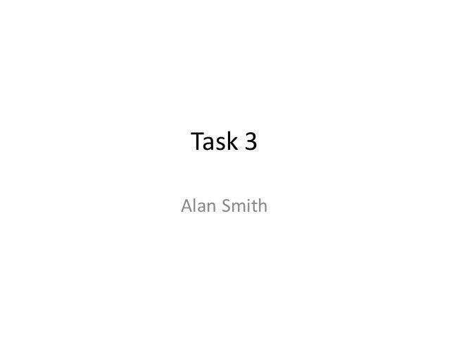 Task 3 Alan Smith