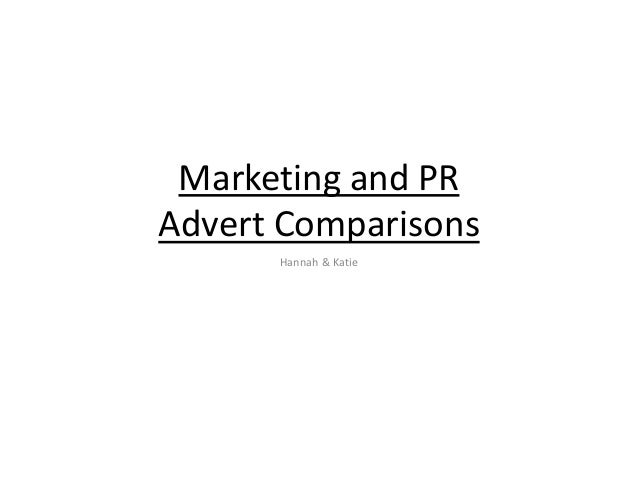 Marketing and PR Advert Comparisons Hannah & Katie