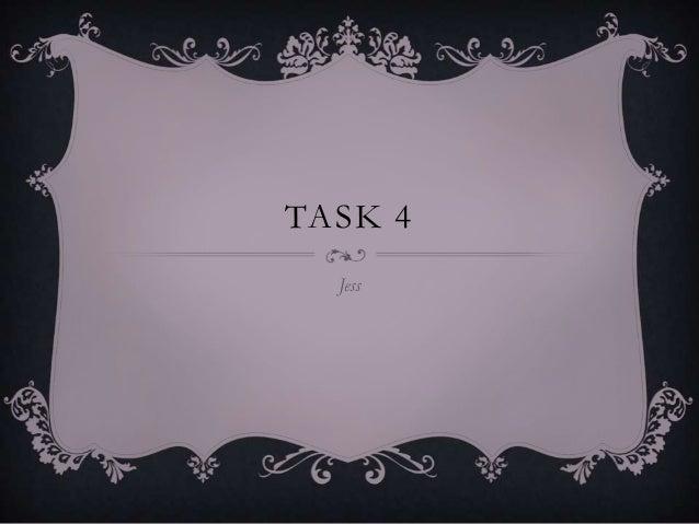 TASK 4 Jess