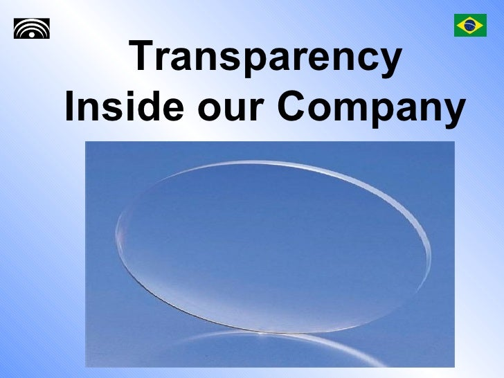 Transparency Inside our Company