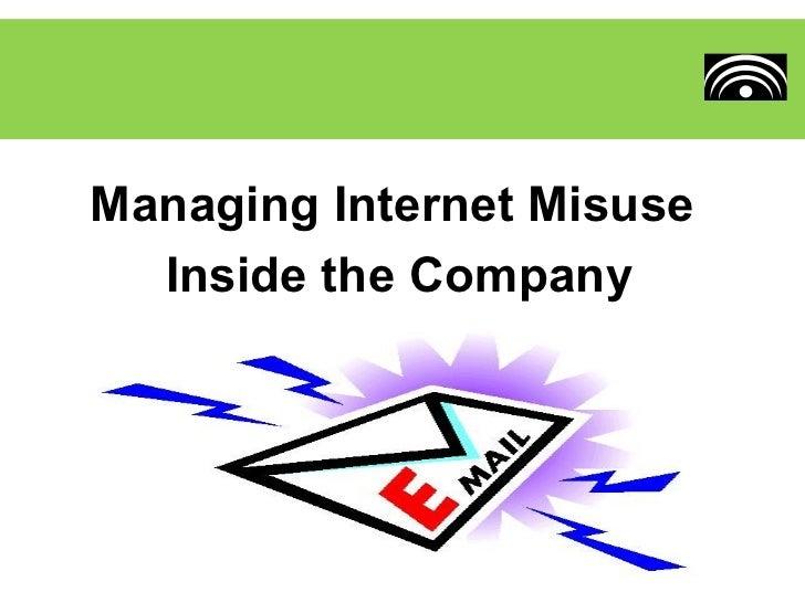 Internet Misuse inside the Company