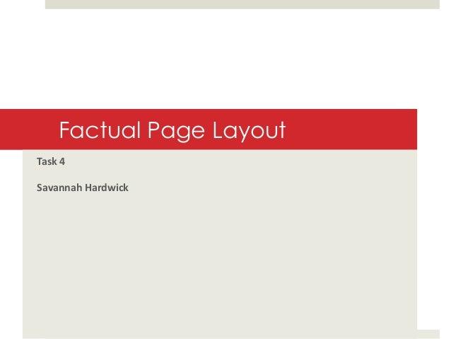 Factual Page Layout Task 4  Savannah Hardwick