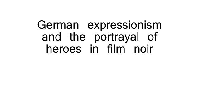 german expressionism in film essay