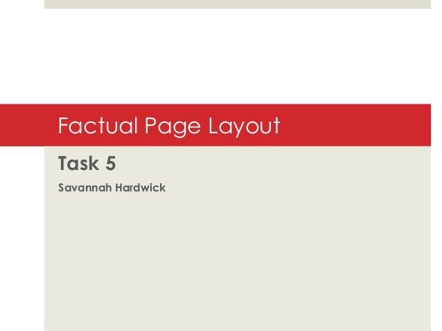 Factual Page Layout Task 5 Savannah Hardwick