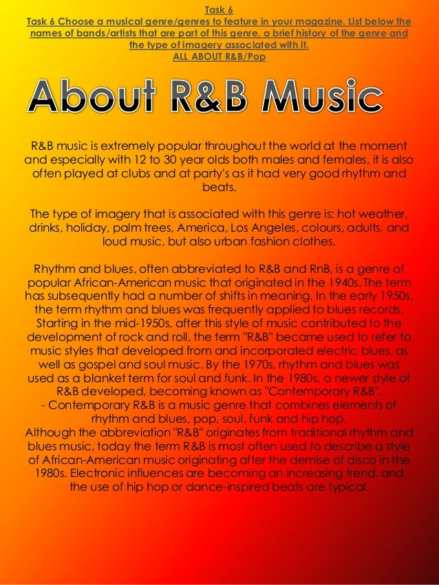 Task 6Task 6 Choose a musical genre/genres to feature in your magazine. List below the names of bands/artists that are par...