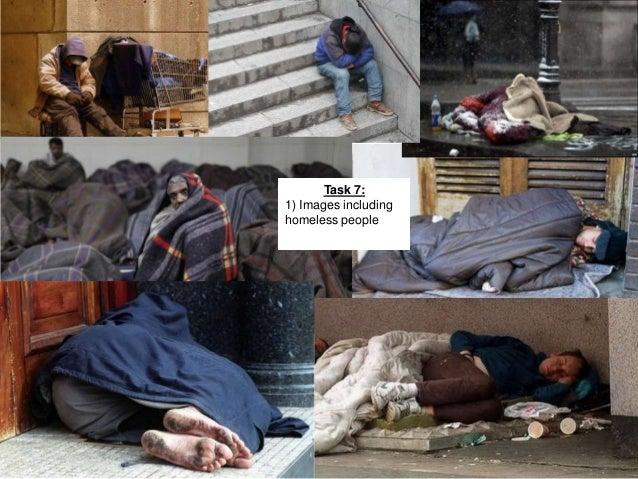 Task 7: 1) Images including homeless people