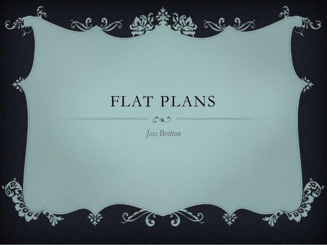 FLAT PLANS Jess Britton