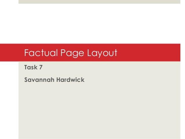 Factual Page Layout Task 7 Savannah Hardwick