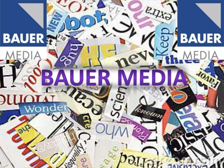  http://www.bauermedia.co.uk/About Bauer Media is a division of the Bauer Media Group, Europe's largest privately ownedp...