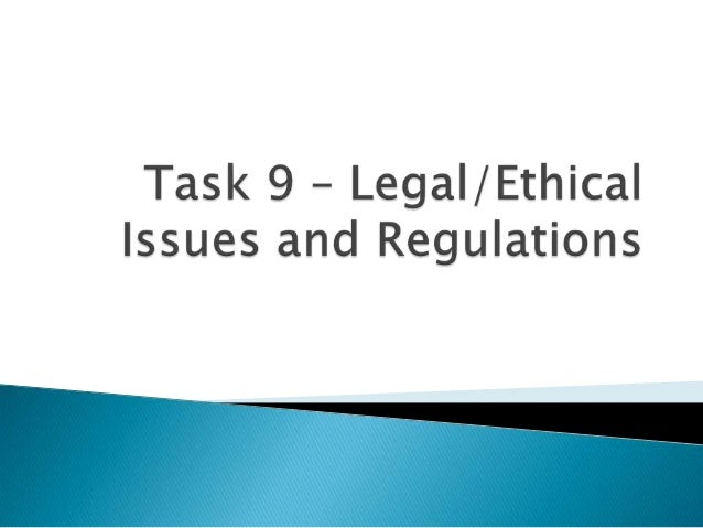 legal regulatory and ethical issues E-business finance, legal and regulatory issues legal, regulatory and ethical issues we are going to discuss this week are less glamorous that business models.