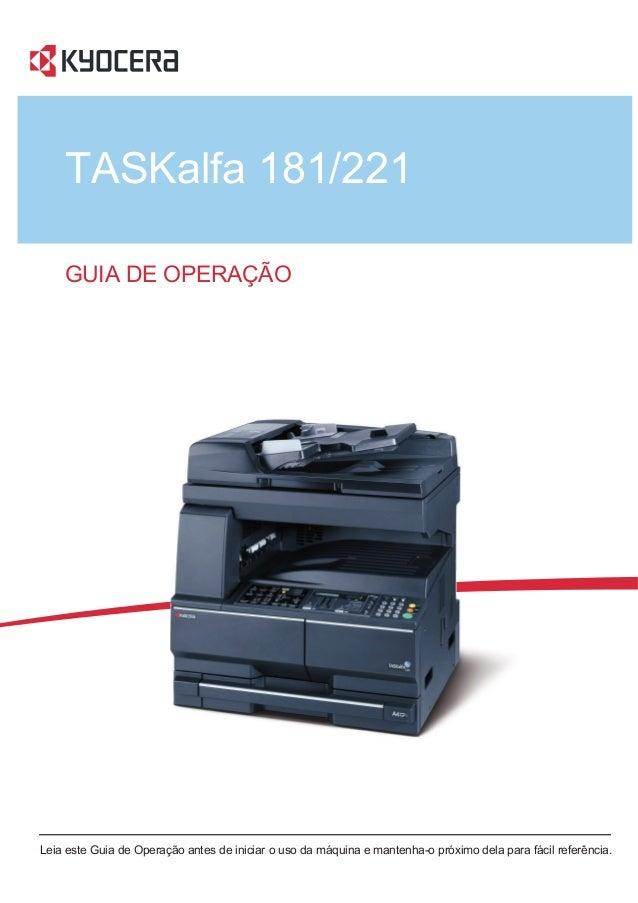 GUIA DE OPERAÇÃO Leia este Guia de Operação antes de iniciar o uso da máquina e mantenha-o próximo dela para fácil referên...
