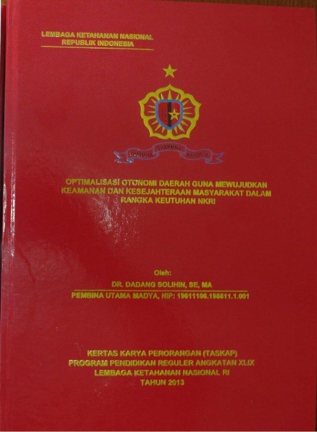 LEMBAGA KETAHANAN NASIONAL REPUBLIK INDONESIA  OPTIMALISASI OTONOMI DAERAH GUNA MEWUJUDKAN KEAMANAN DAN KESEJAHTERAAN MASY...