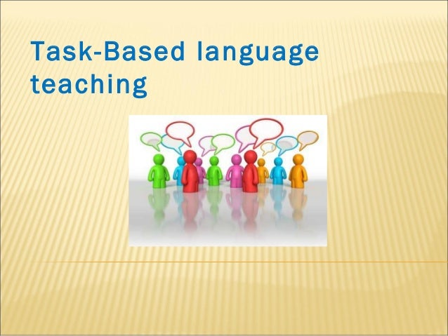 Task-Based languageteaching