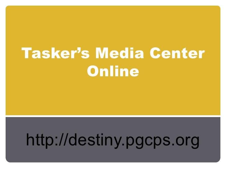 Tasker's media center