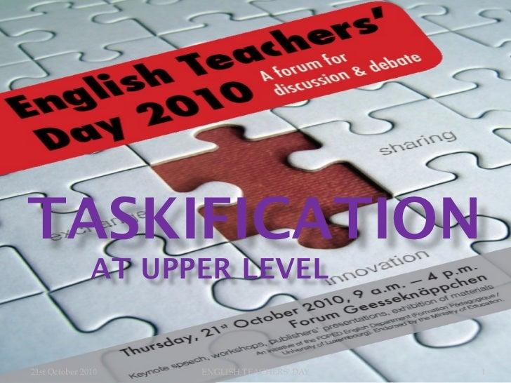 Taskification at upper level