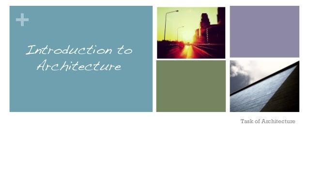 Task of architect
