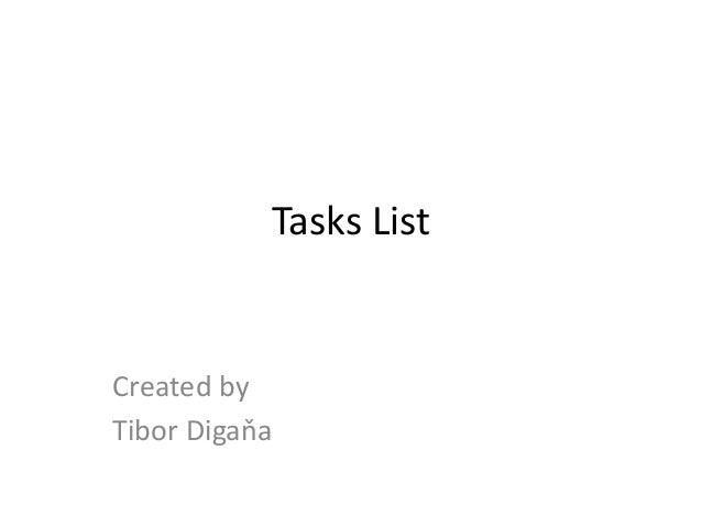 Tasks List Created by Tibor Digaňa