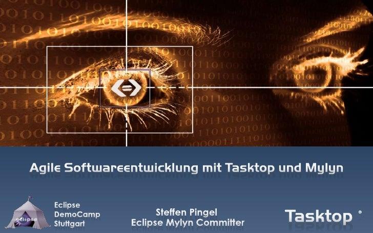 Agile Softwareentwicklung mit Tasktop und Mylyn