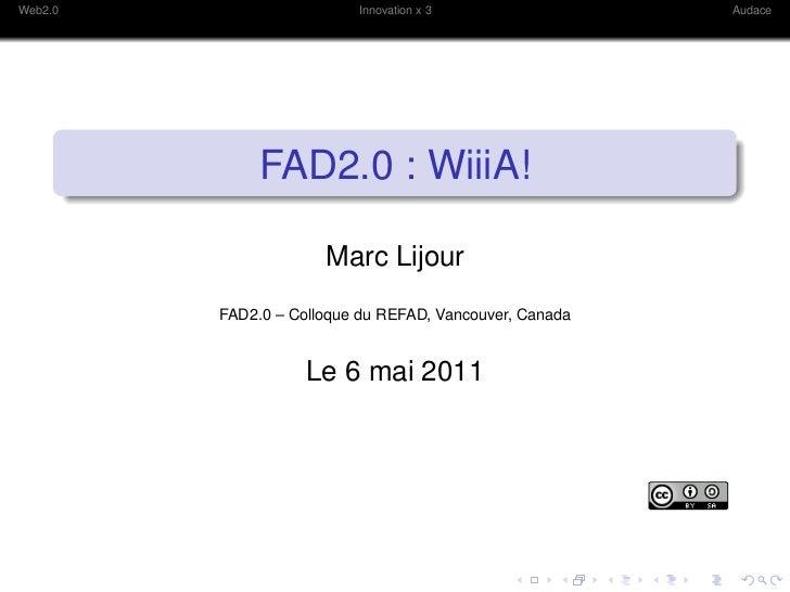 FAD2.0 : Web2.0, innovation et audace