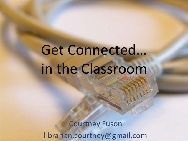 Get Connected in the classroom