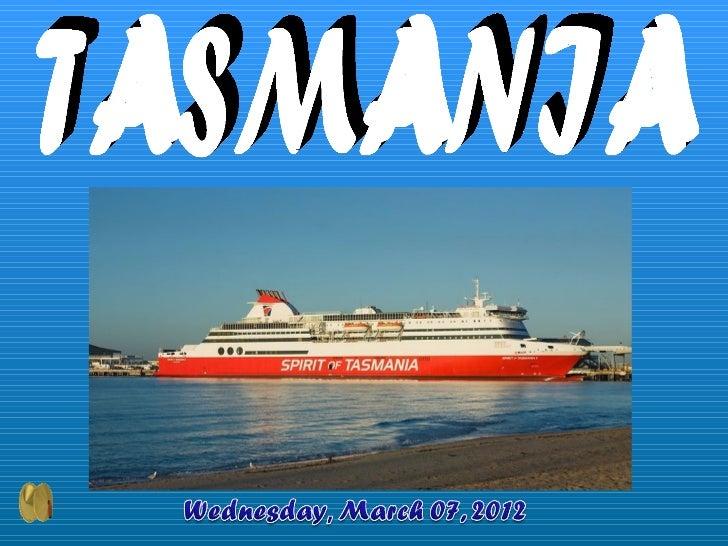 Tasmania(abbreviatedasTAS,oftencalledTassie)isanAustralianislandandstate.Itis240kilometres(150mi)south...