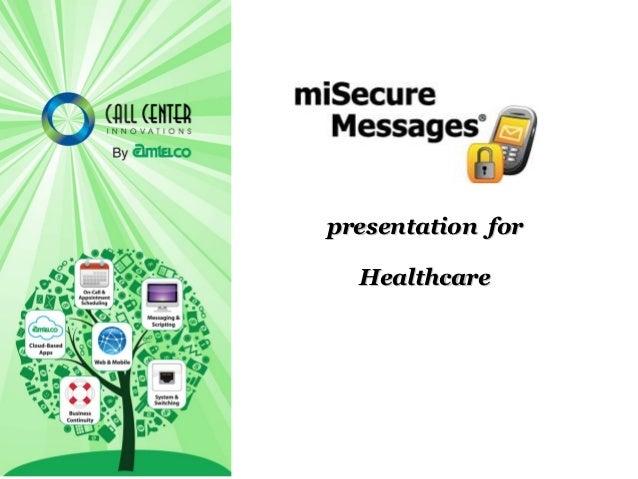 presentation for  Healthcare