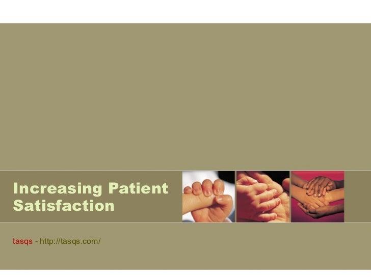 Increasing Patient Satisfaction tasqs  - http://tasqs.com/