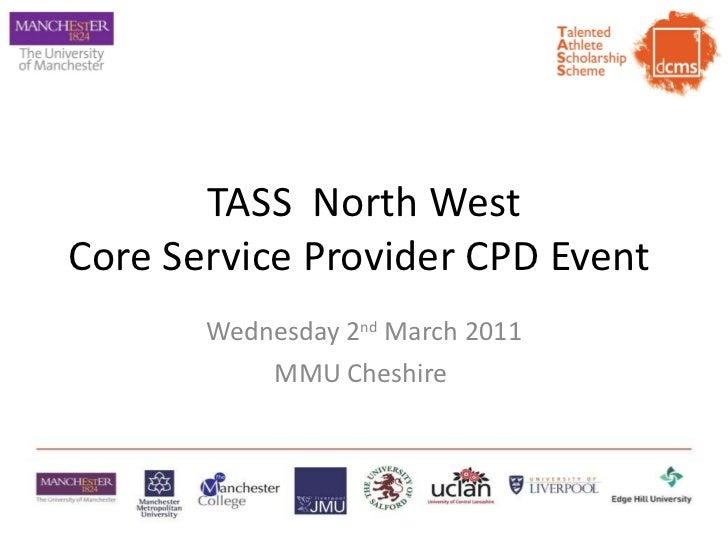 TASS North West Regional Workshop 02 03 11 v3