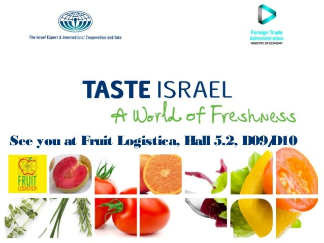 See you at Fruit Logistica, Hall 5.2, D09/ D10