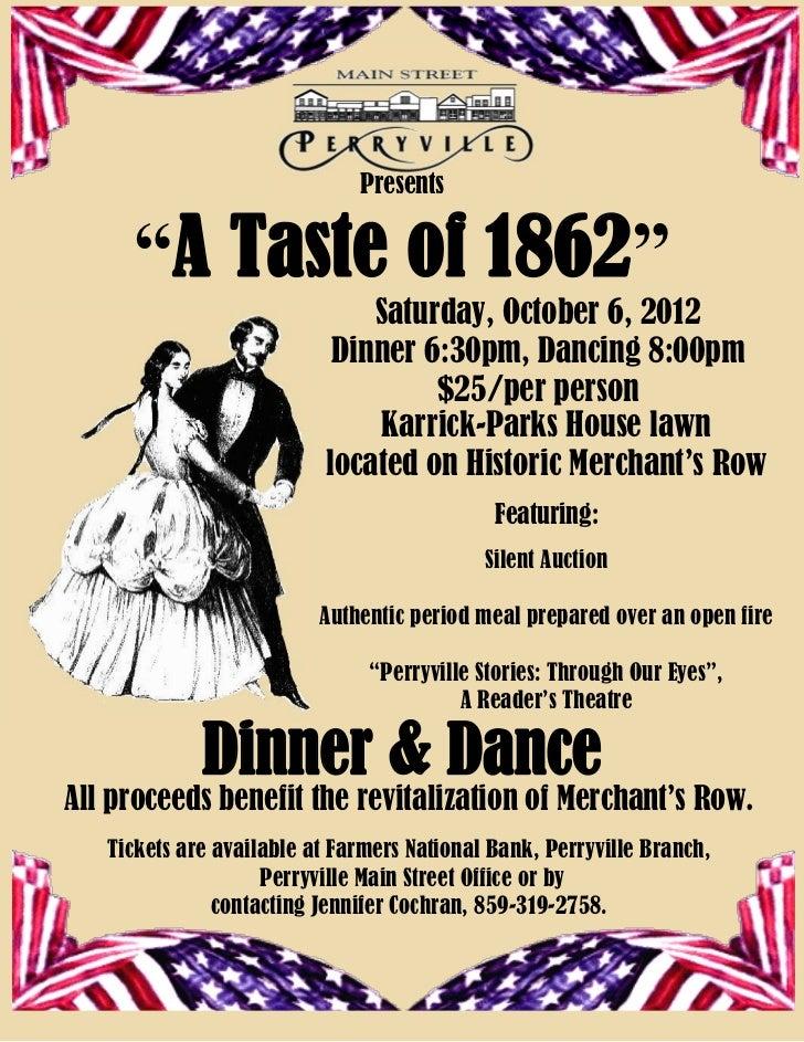"Presents     ""A Taste of 1862""                              Saturday, October 6, 2012                           Dinner 6:3..."