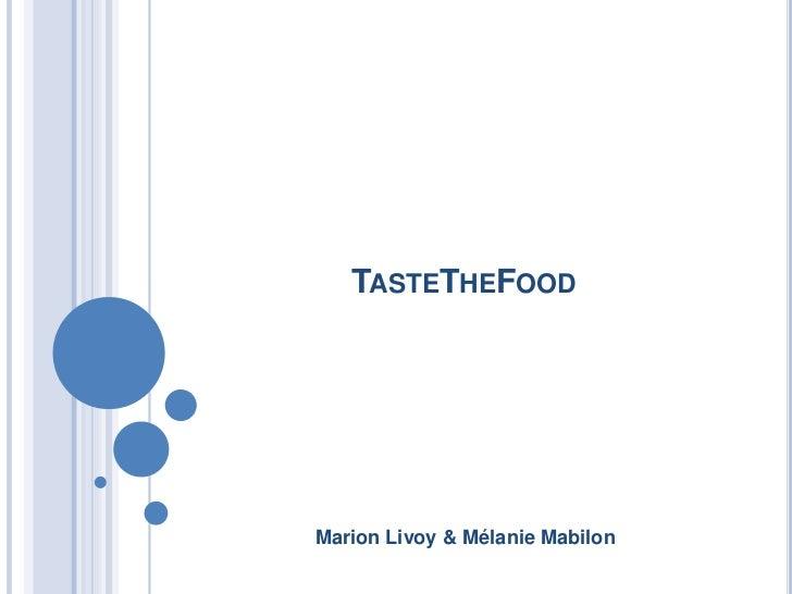 TASTETHEFOODMarion Livoy & Mélanie Mabilon