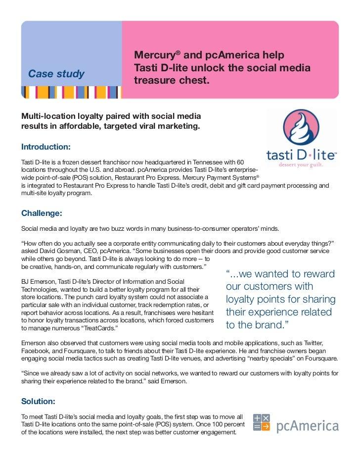 Mercury® and pcAmerica help                                          Tasti D-lite unlock the social media  Case study     ...